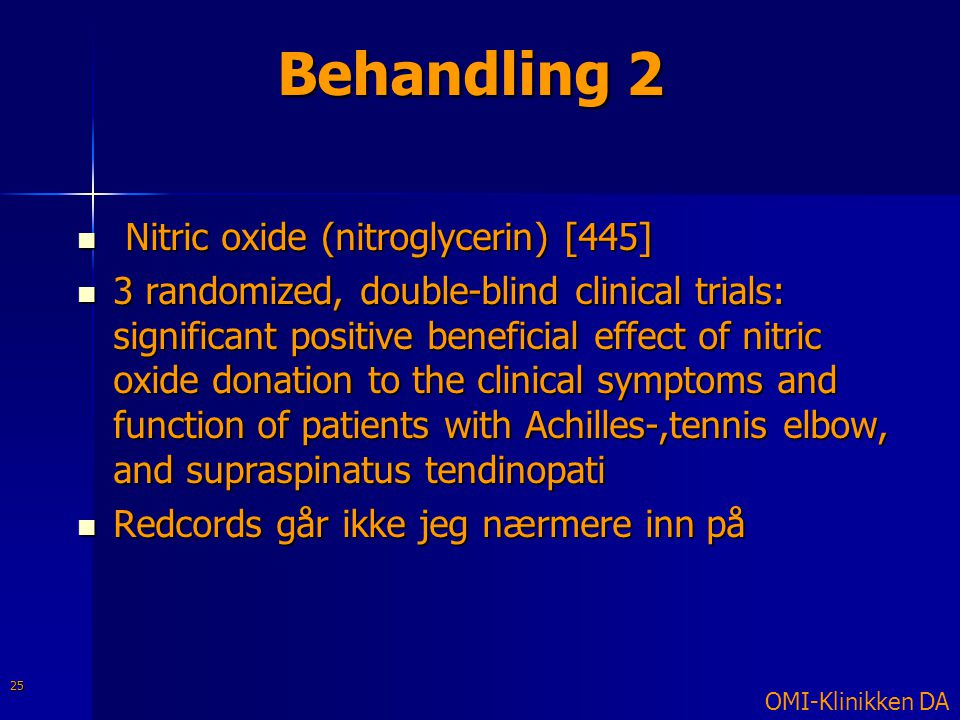 Behandling 2 Nitric oxide (nitroglycerin) [445]